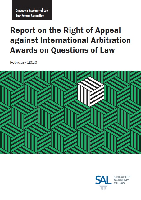 Report on the Right of Appeal against International Arbitration Awards on Questions of Law - Click to View Report
